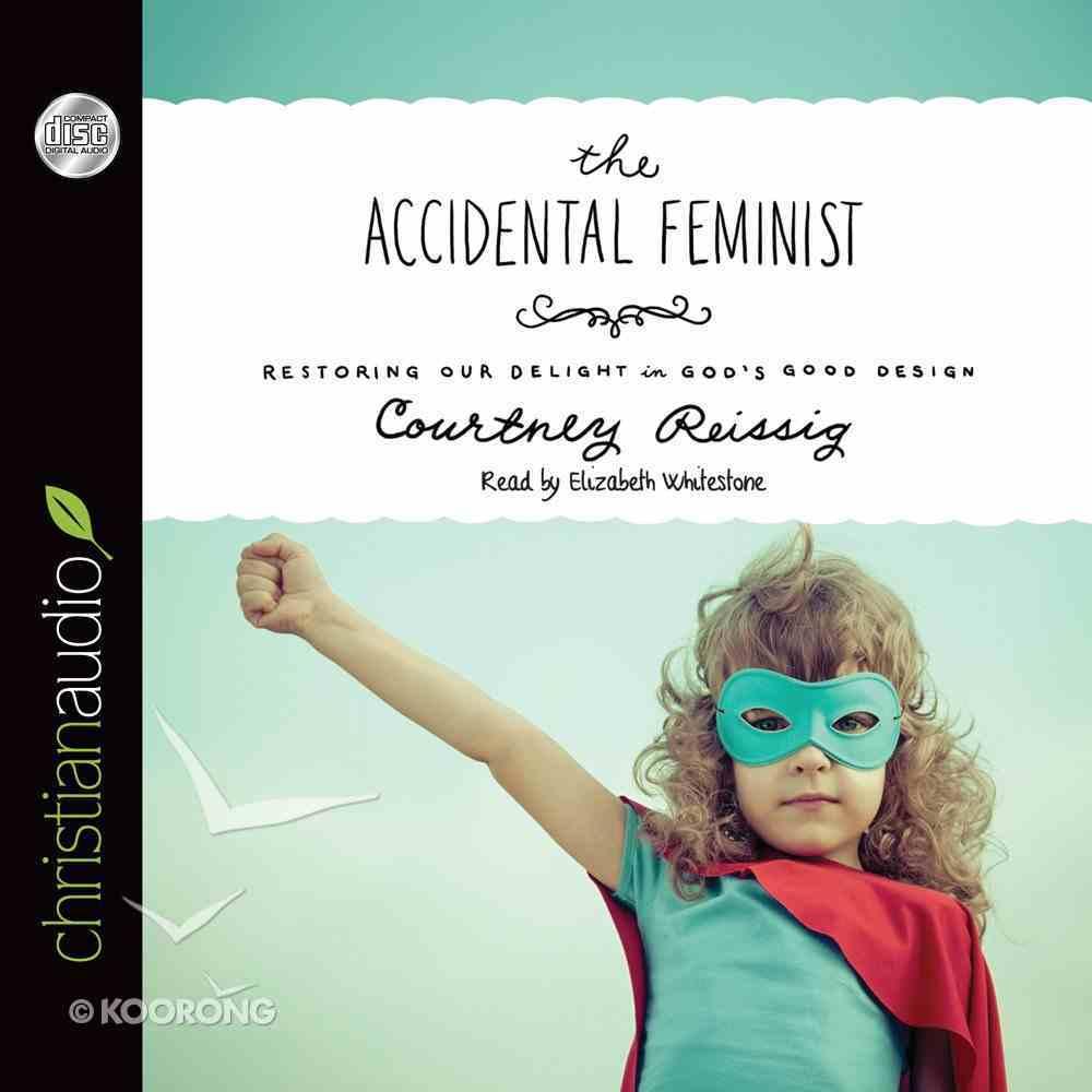 The Accidental Feminist (Unabridged, 5 Cds) CD