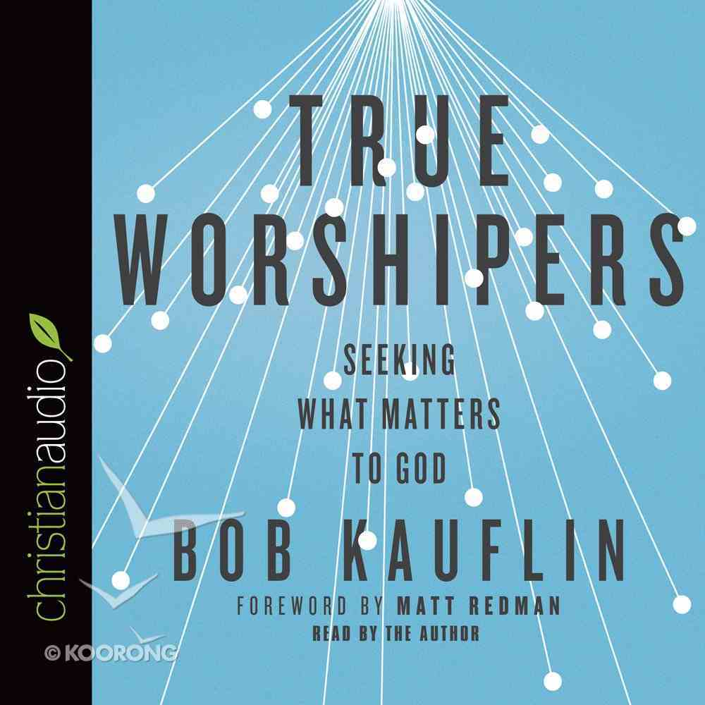 True Worshipers eAudio Book
