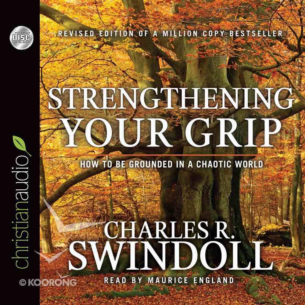 Strengthening Your Grip (Unabridged, 7 Cds) CD