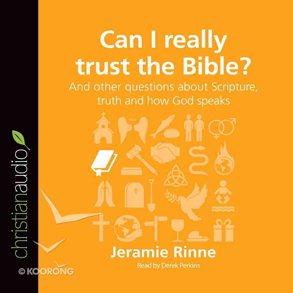 Can I Really Trust the Bible? (Unabridged, 3 CDS) (Questions Christian Ask Audio Series) CD