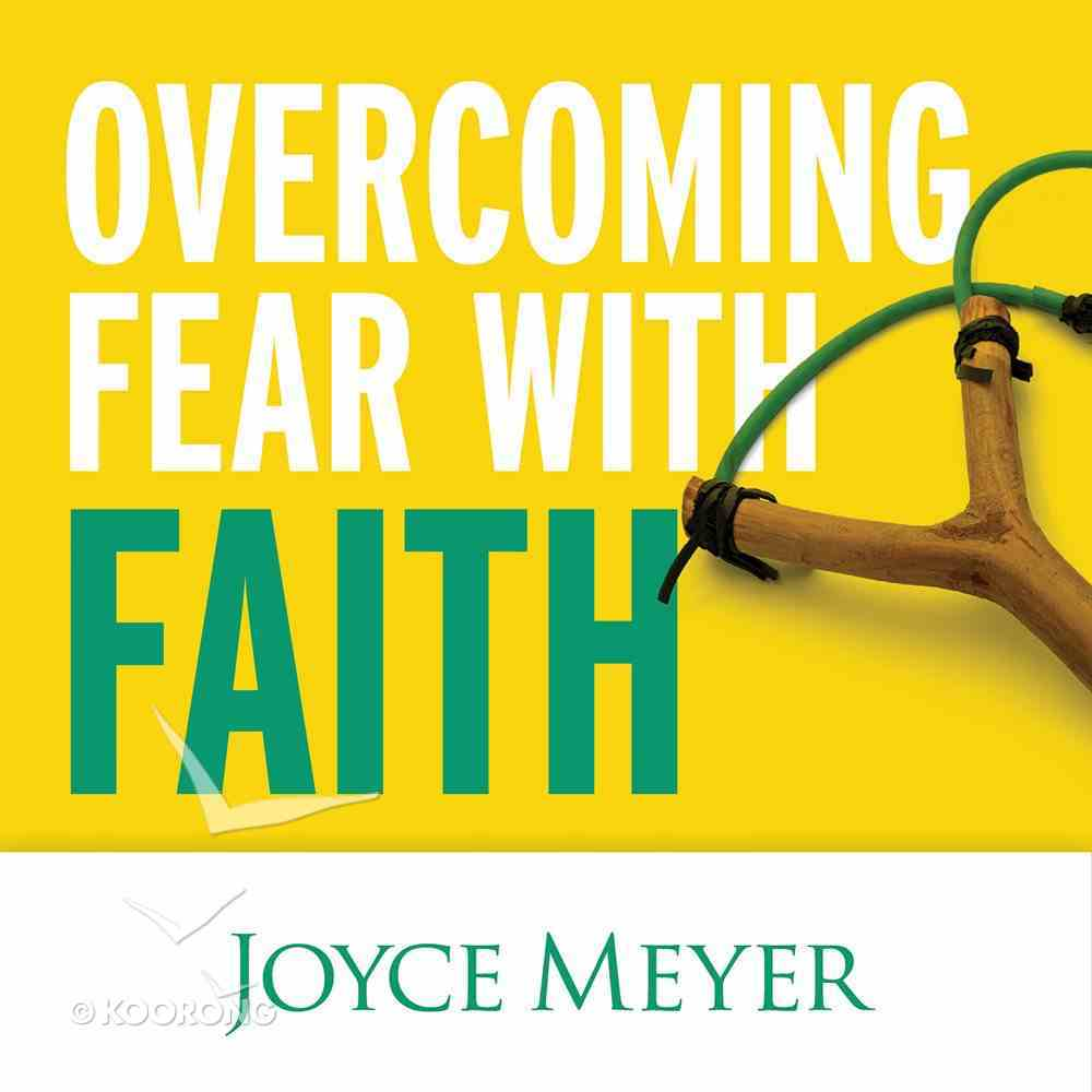 Overcoming Fear With Faith eAudio Book