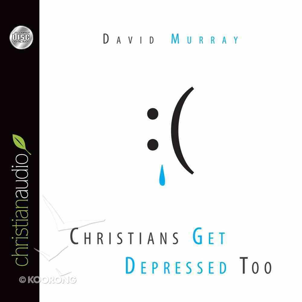 Christians Get Depressed Too eAudio Book