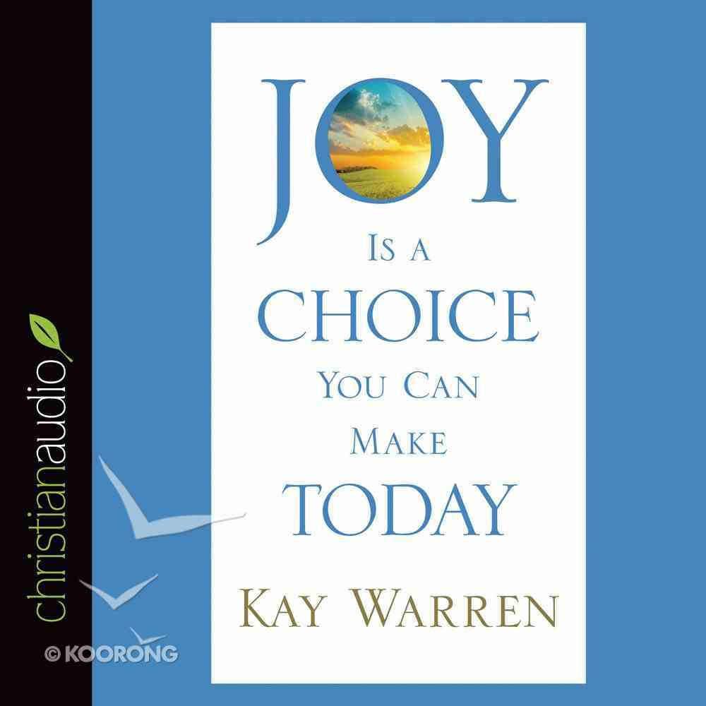 Joy is a Choice You Can Make Today (Unabridged, 2 Cds) CD