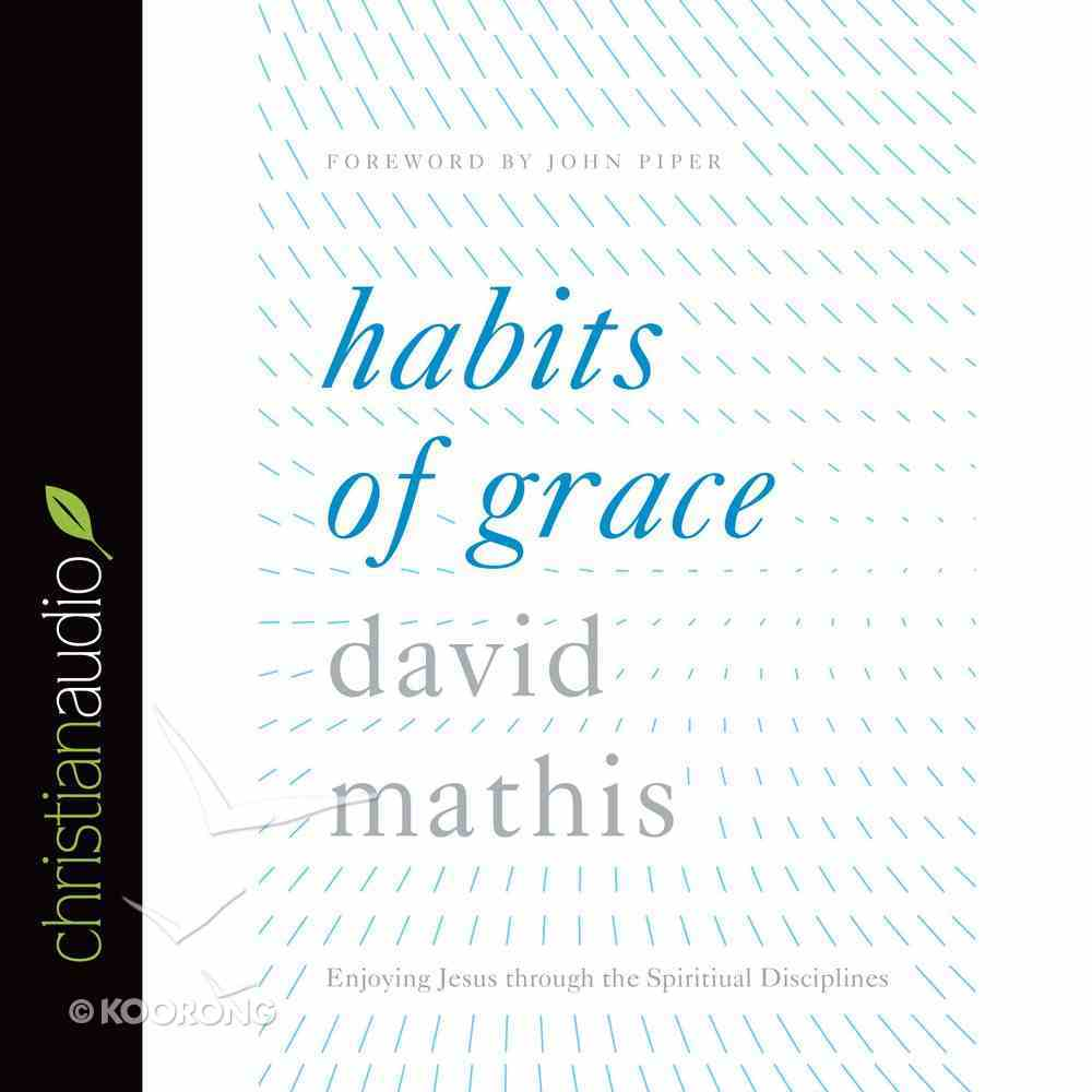 Habits of Grace (Unabridged, 5 Cds) CD