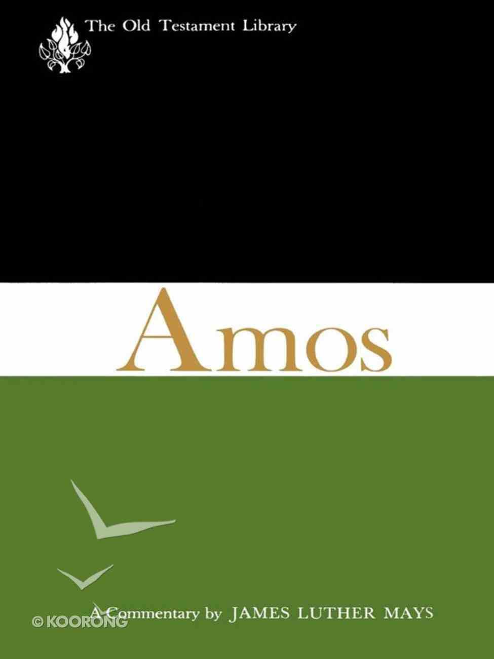 Amos (Old Testament Library Series) Hardback