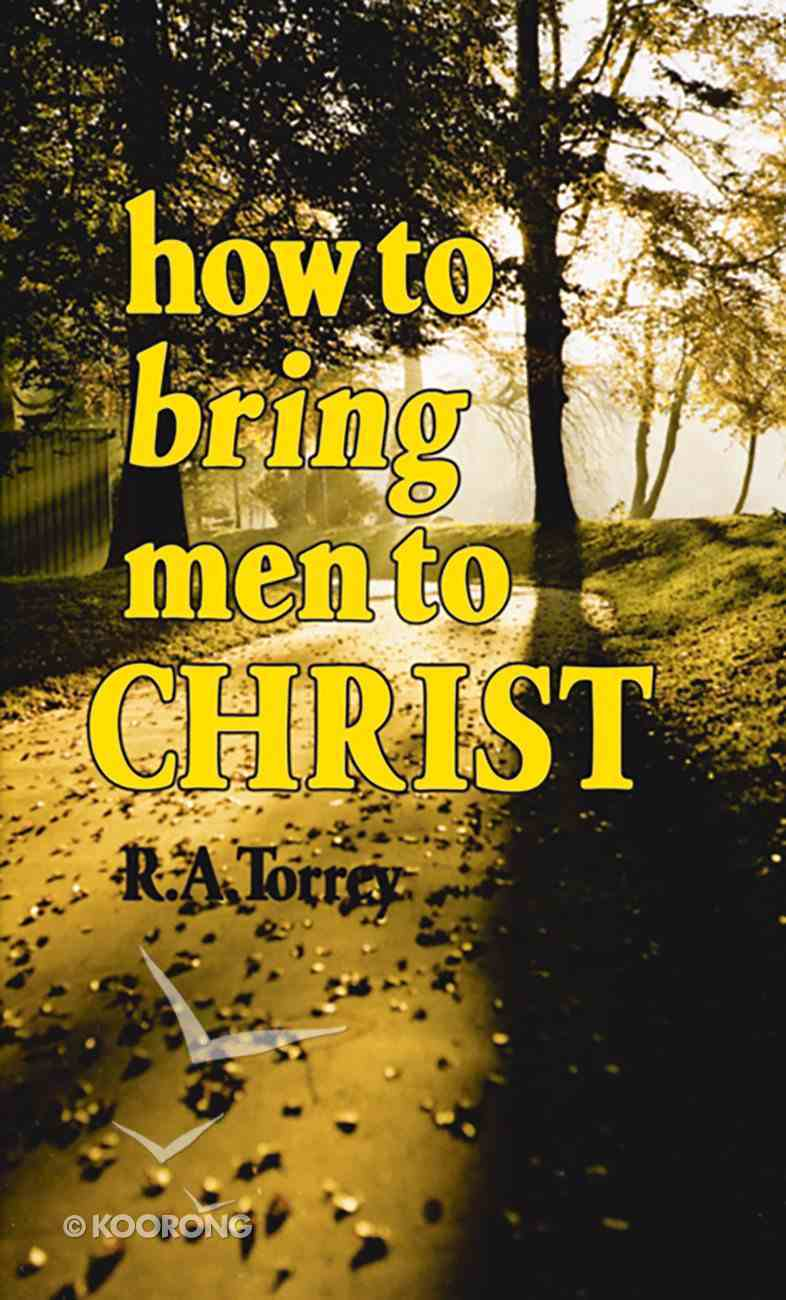 How to Bring Men to Christ Paperback