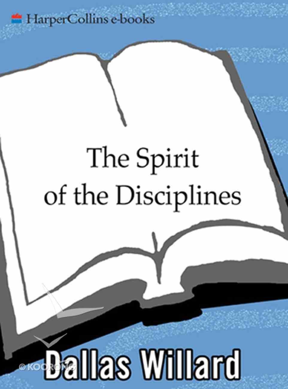 The Spirit of the Disciplines eBook