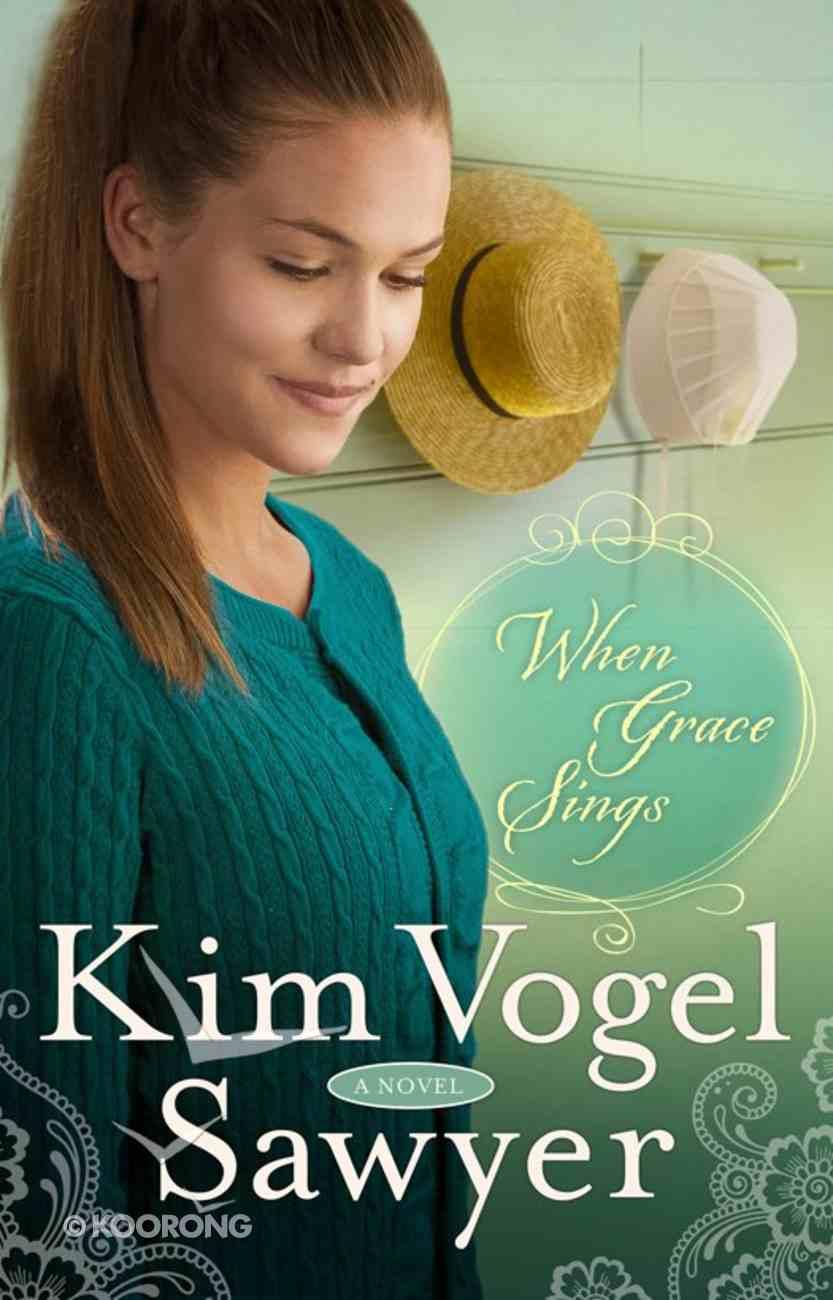 When Grace Sings eBook