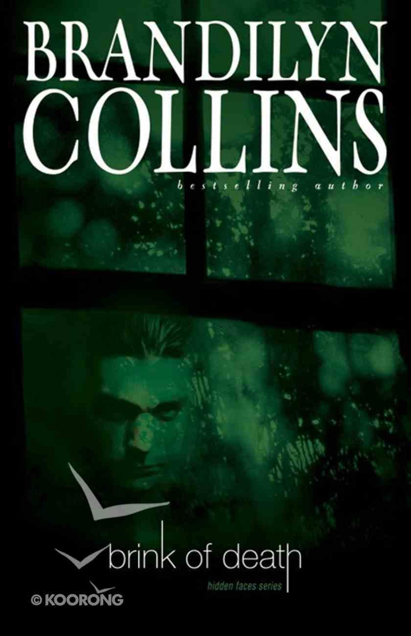 Brink of Death (#01 in Hidden Faces Series) eBook
