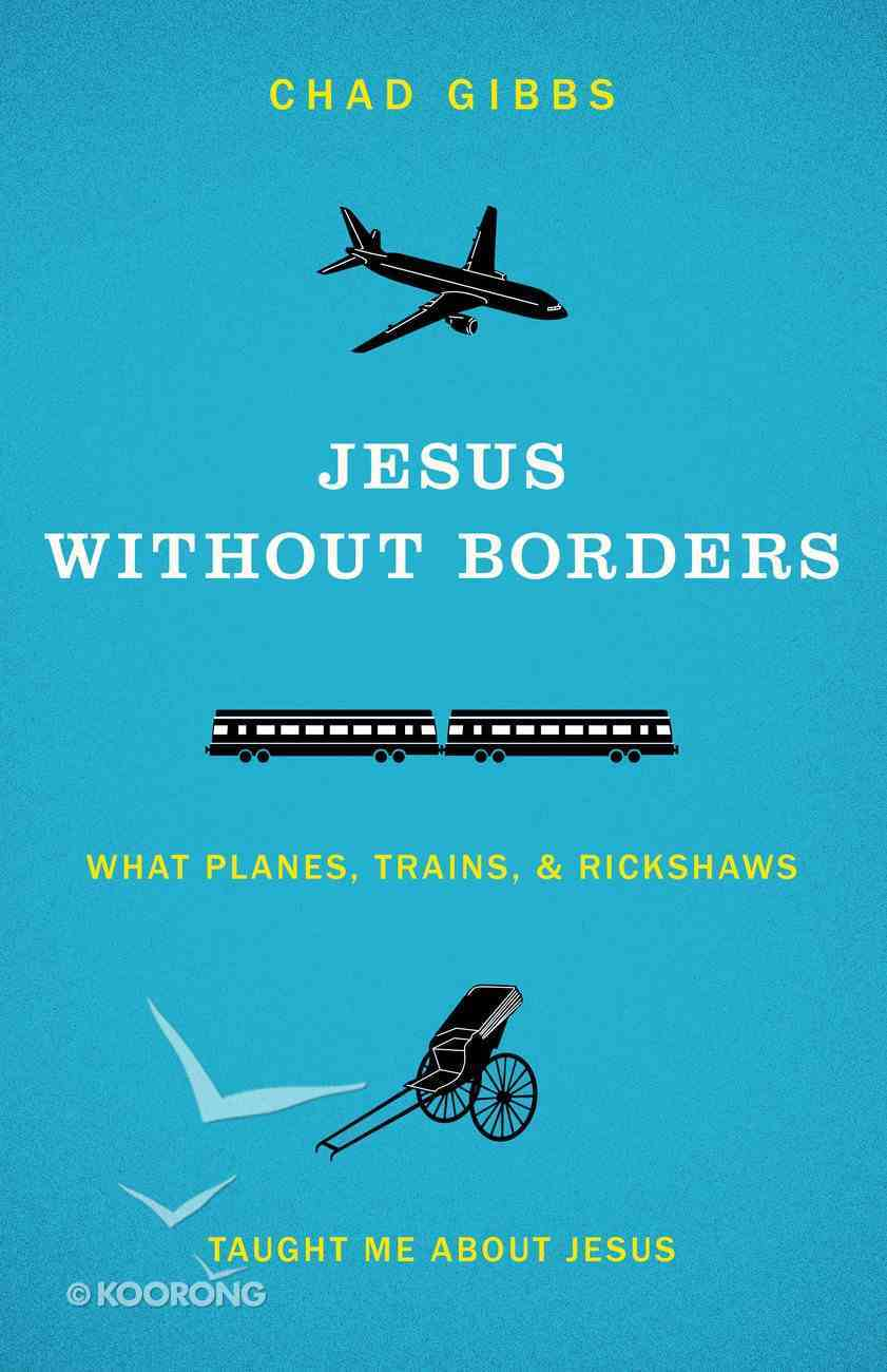 Jesus Without Borders Paperback
