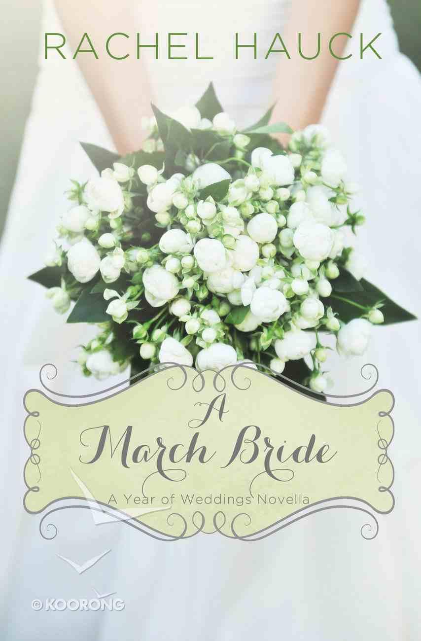 A March Bride (A Year Of Weddings Novella Series) eAudio Book