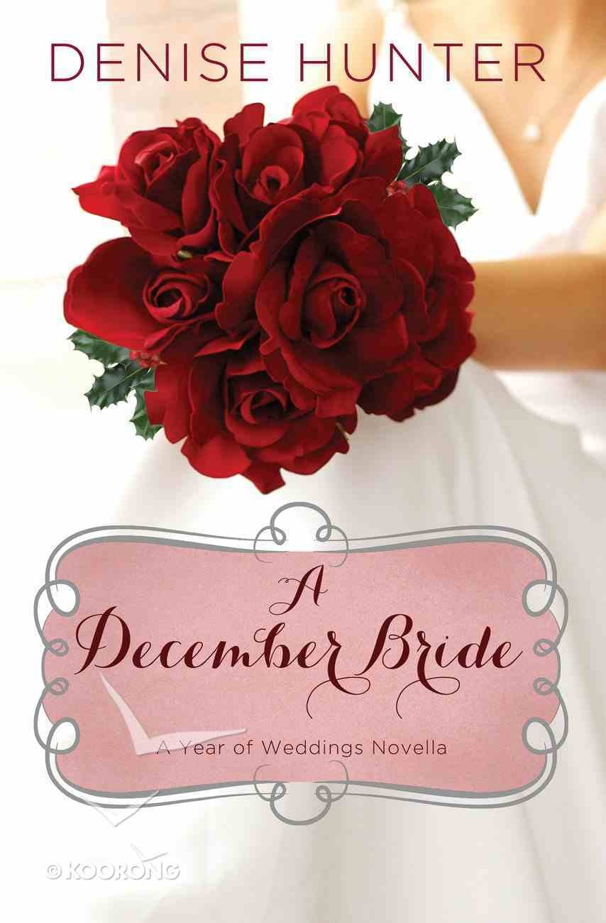 A December Bride (A Year Of Weddings Novella Series) eAudio Book
