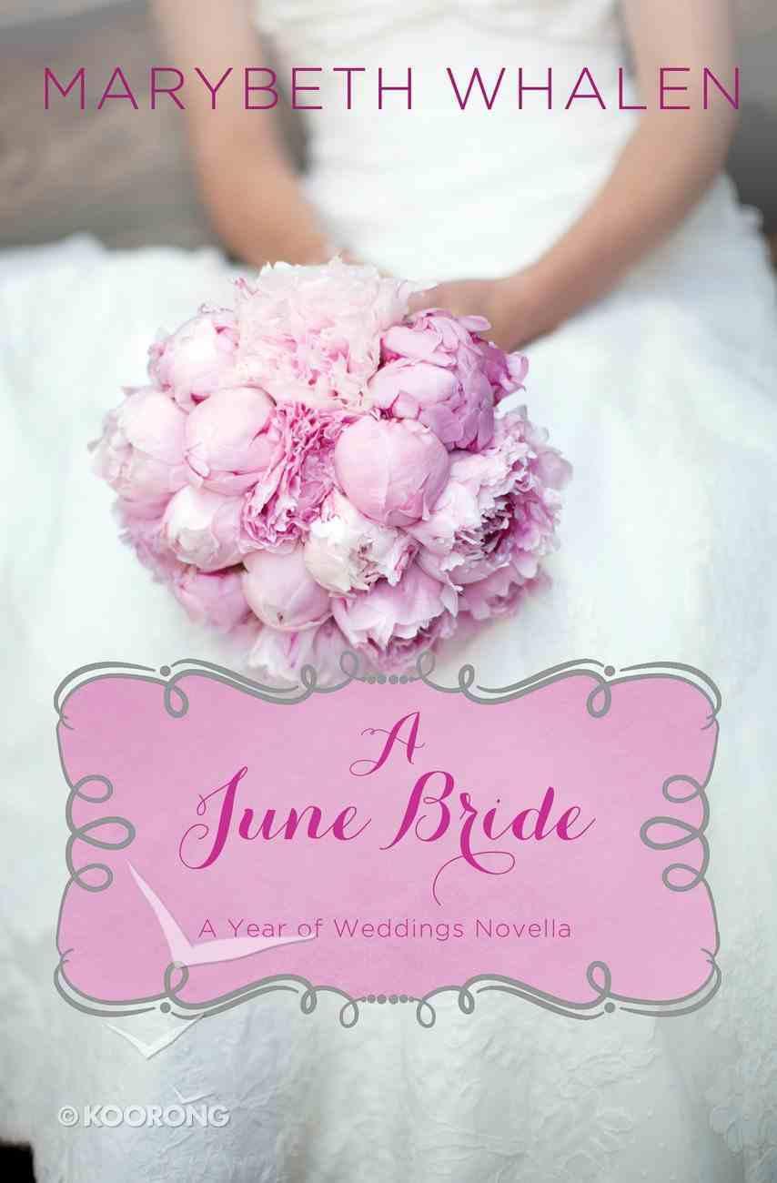 A June Bride (A Year Of Weddings Novella Series) eAudio Book