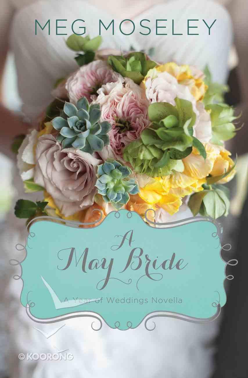 A May Bride (A Year Of Weddings Novella Series) eAudio Book