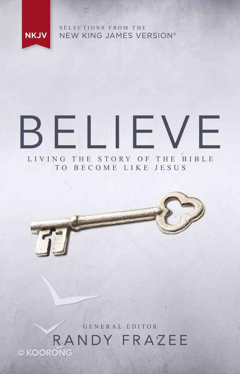 NKJV, Believe, Ebook (Believe (Zondervan) Series) eBook
