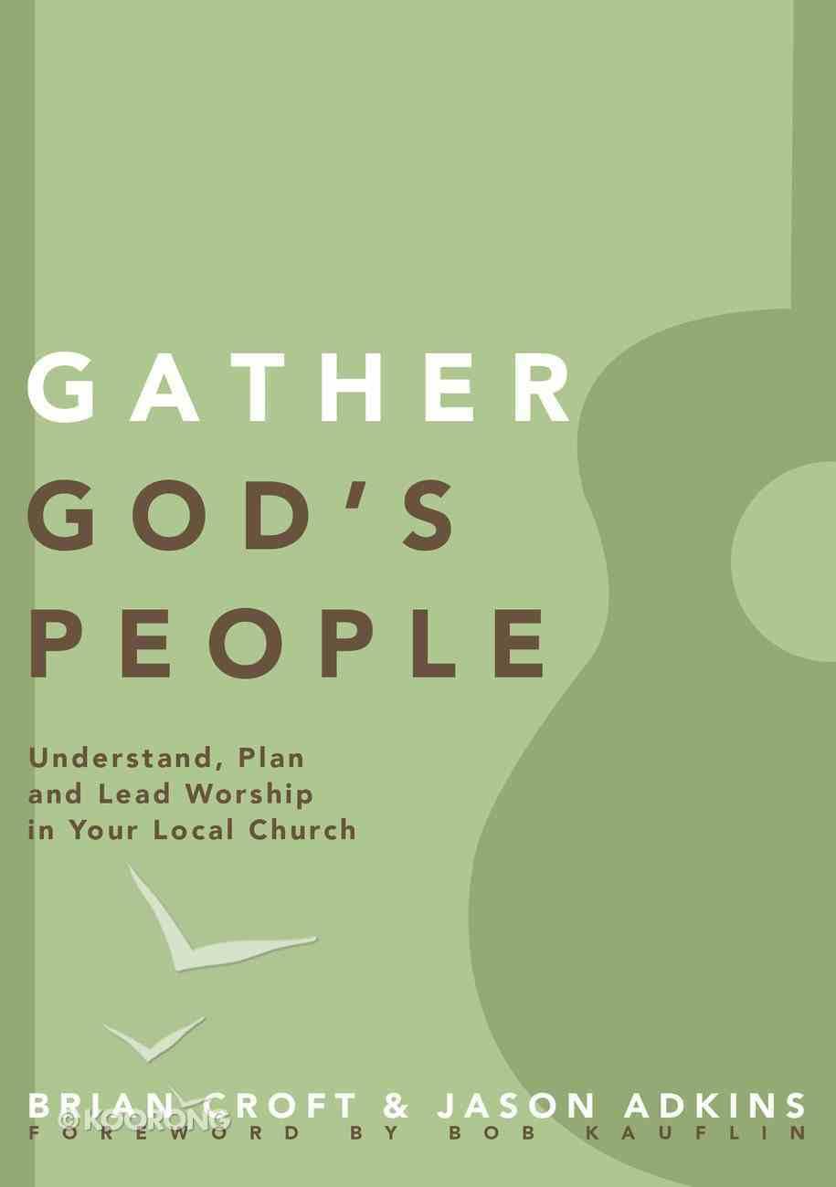 Gather God's People (Practical Shepherding Series) Paperback