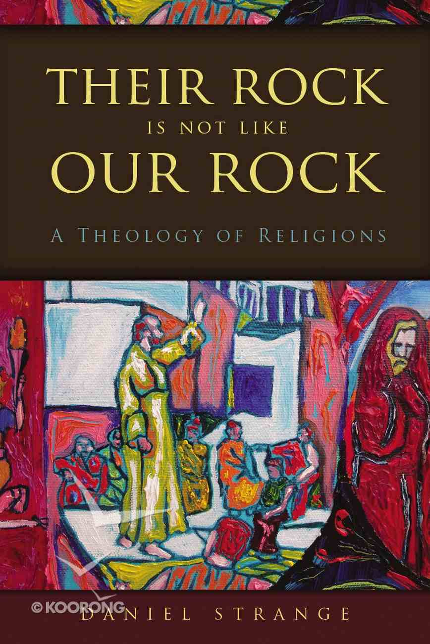 Their Rock is Not Like Our Rock Paperback