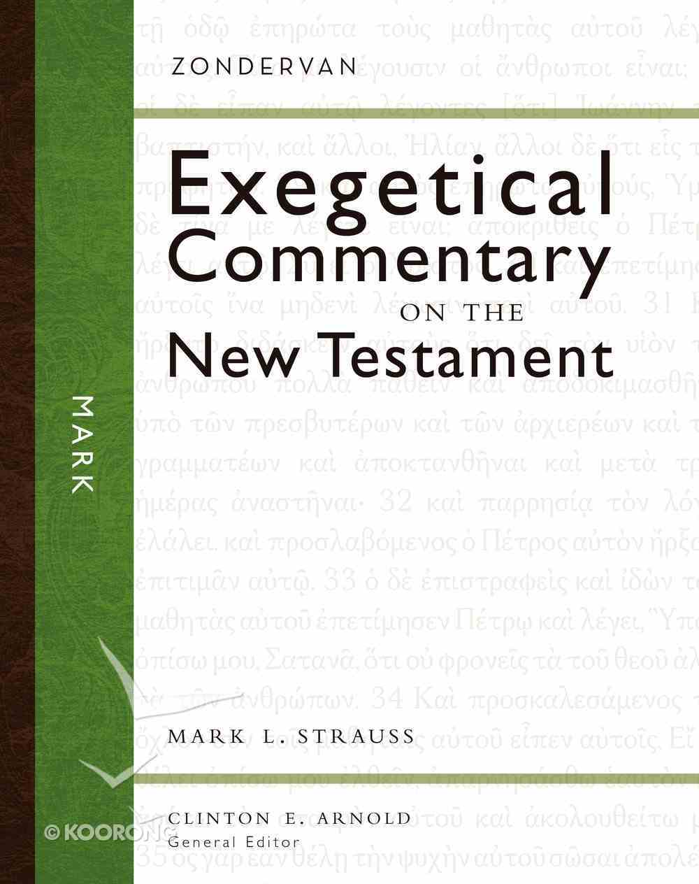Mark (Zondervan Exegetical Commentary Series On The New Testament) eBook