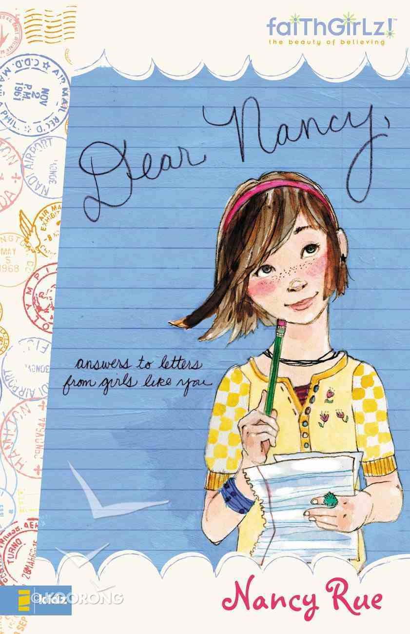 Faithgirlz! Dear Nancy (Faithgirlz! Nancy Series) eBook