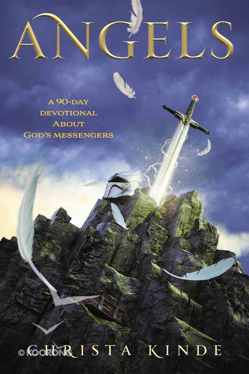 Angels: A 90-Day Devotional About God's Messengers Paperback