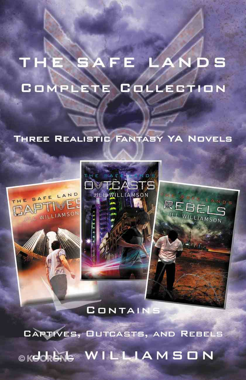 The Safe Lands Complete Collection (3in1) (The Safe Lands Series) eBook