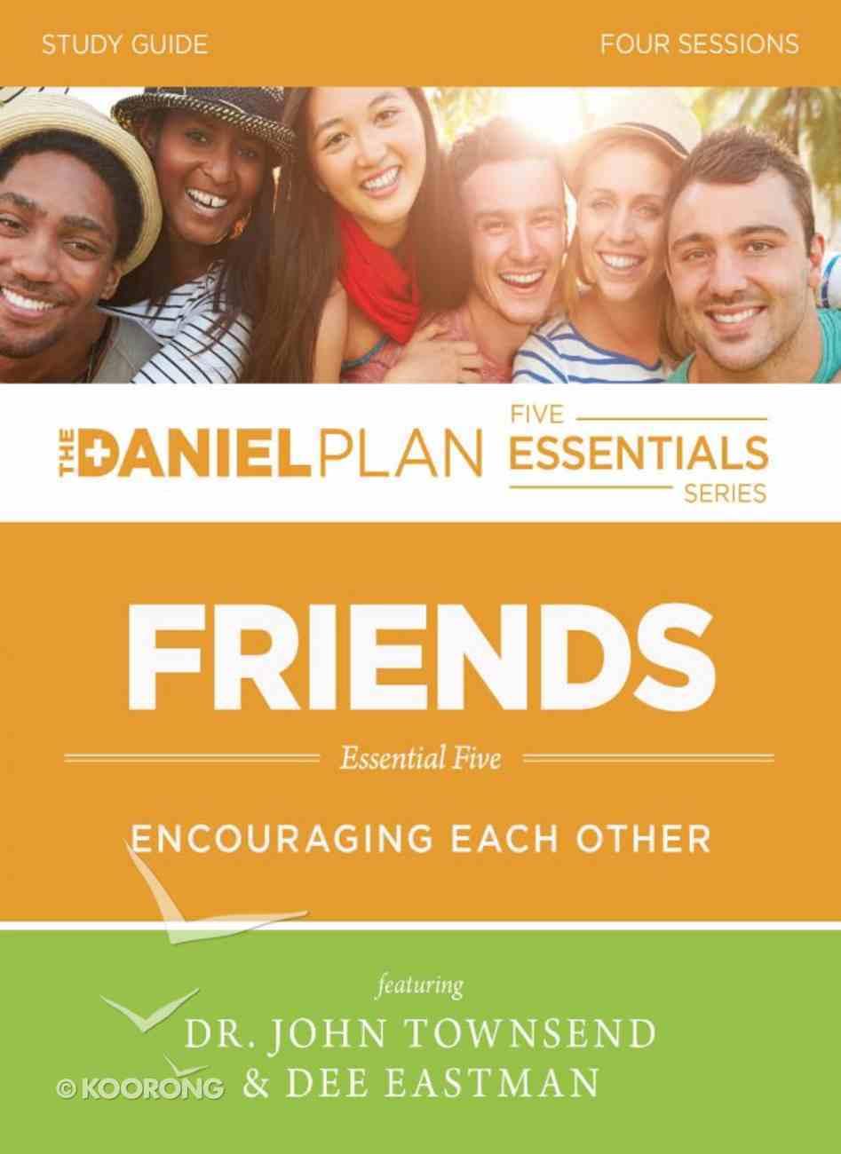 Friends Study Guide (The Daniel Plan Essentials Series) eBook