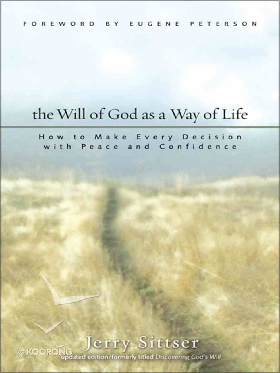 The Will of God as a Way of Life eBook