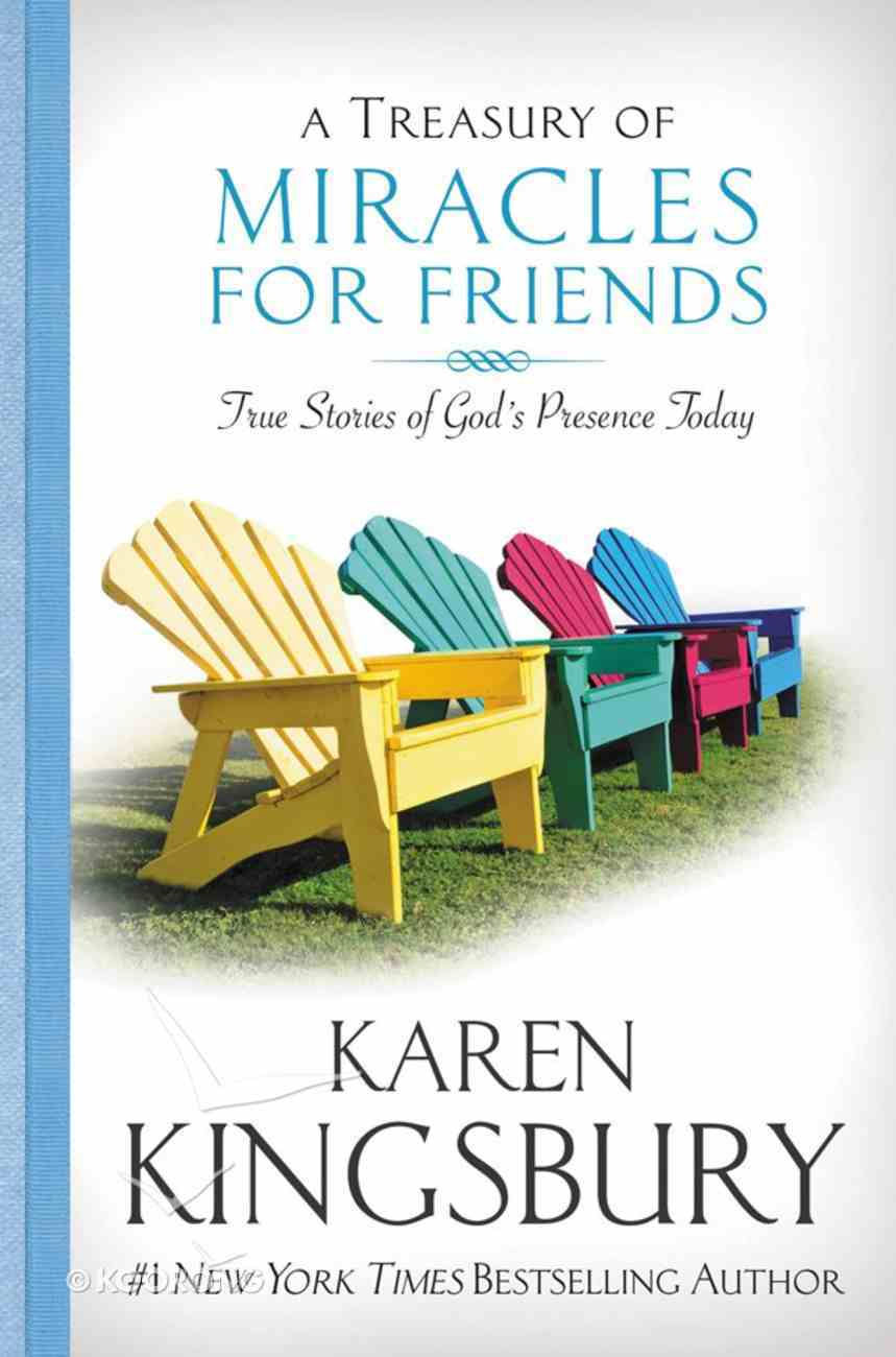 A Treasury of Miracles For Friends eBook
