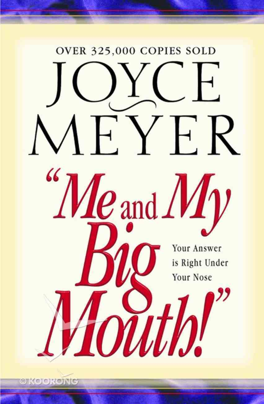 Me and My Big Mouth! eBook