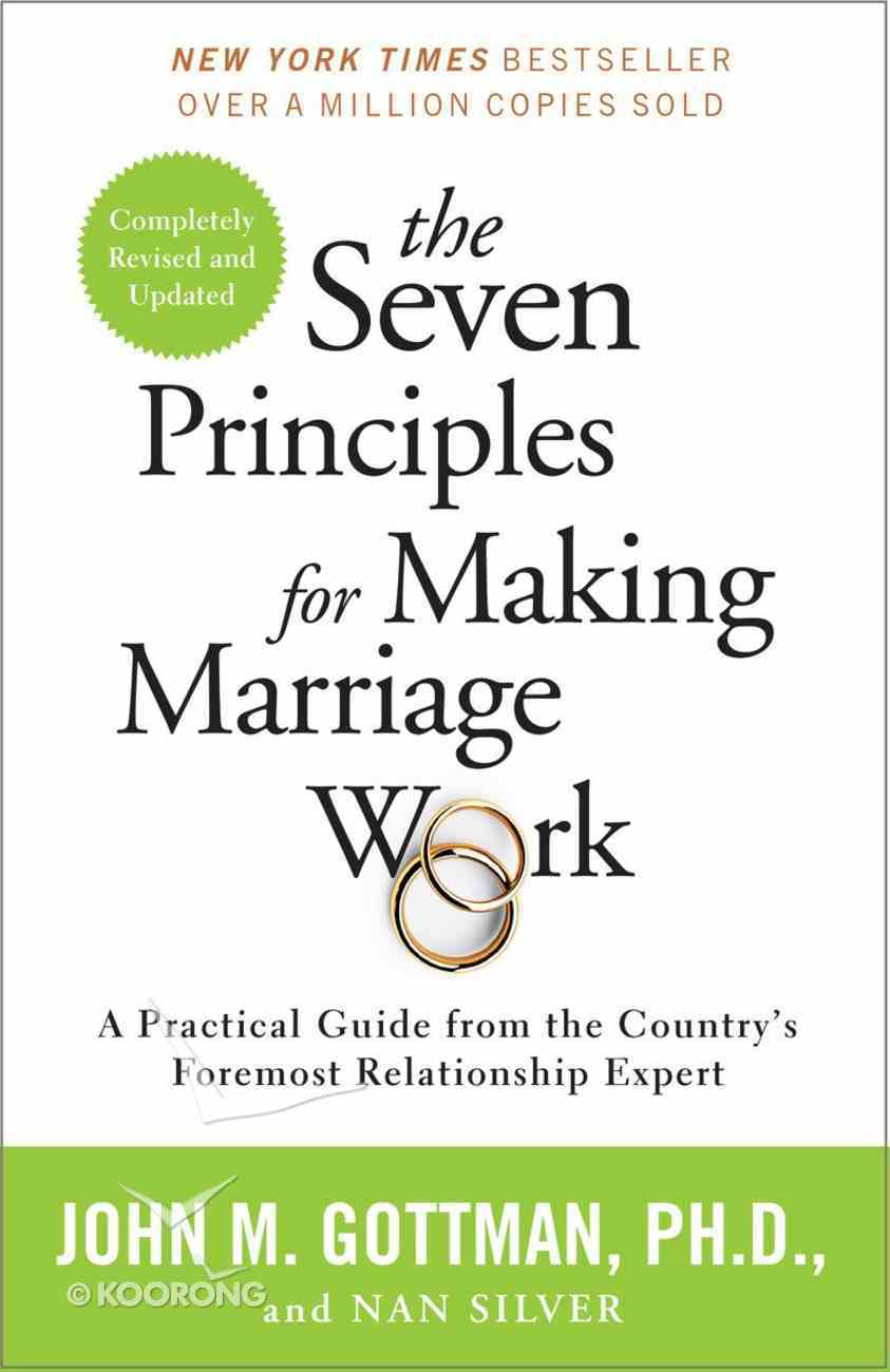 The Seven Principles For Making Marriage Work Paperback