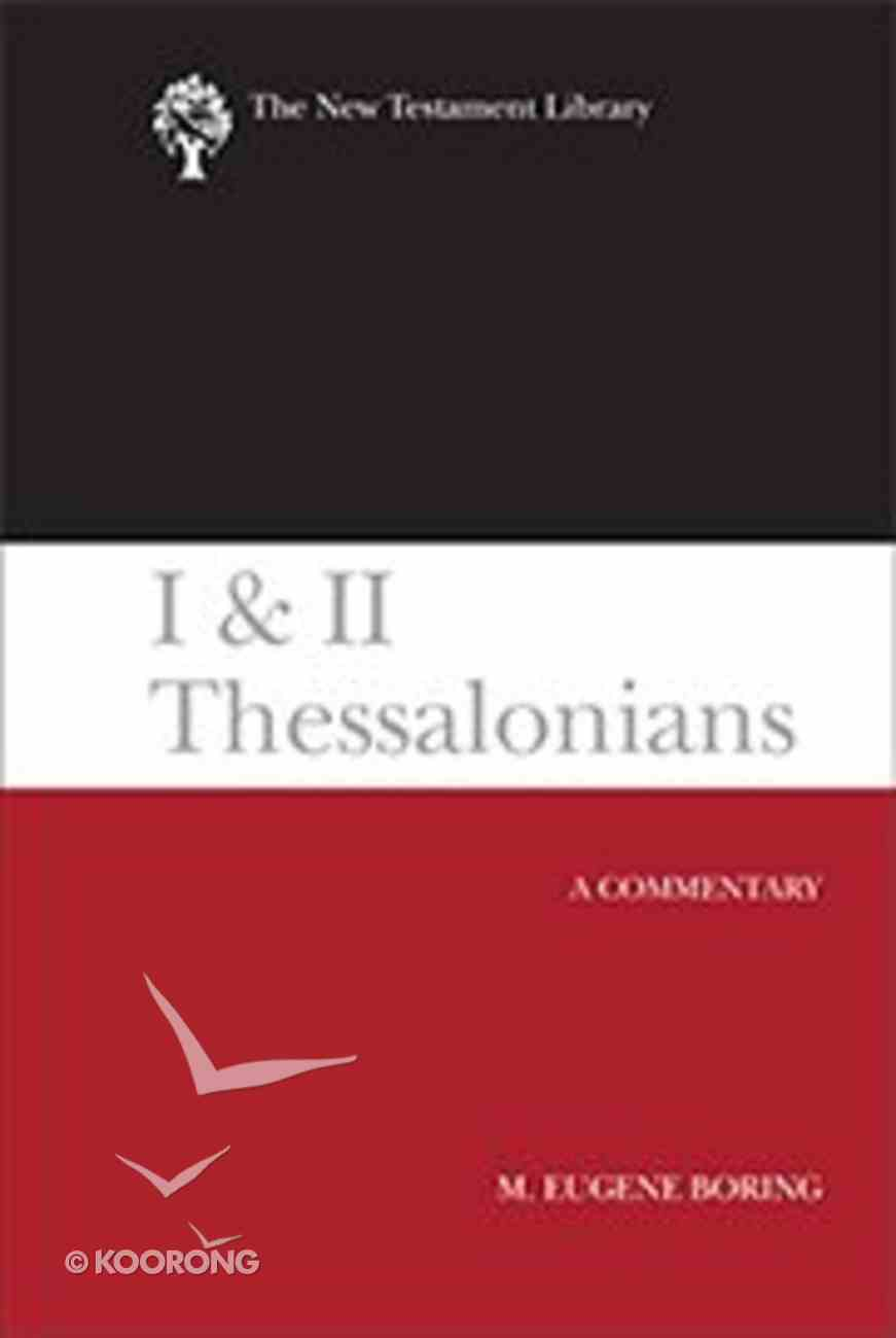 1 and 2 Thessalonians (New Testament Library Series) Hardback
