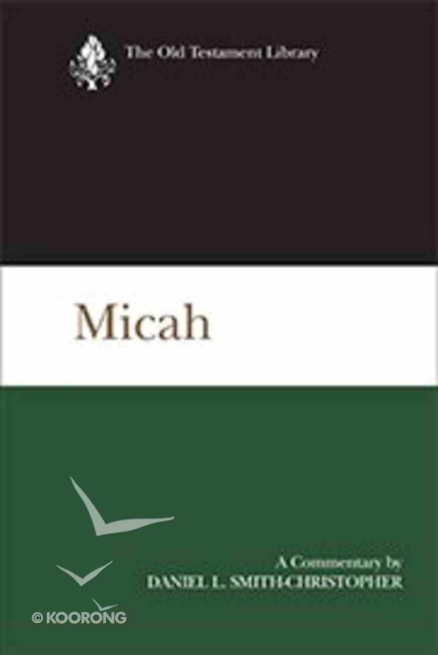 Micah (New Testament Library Series) Hardback