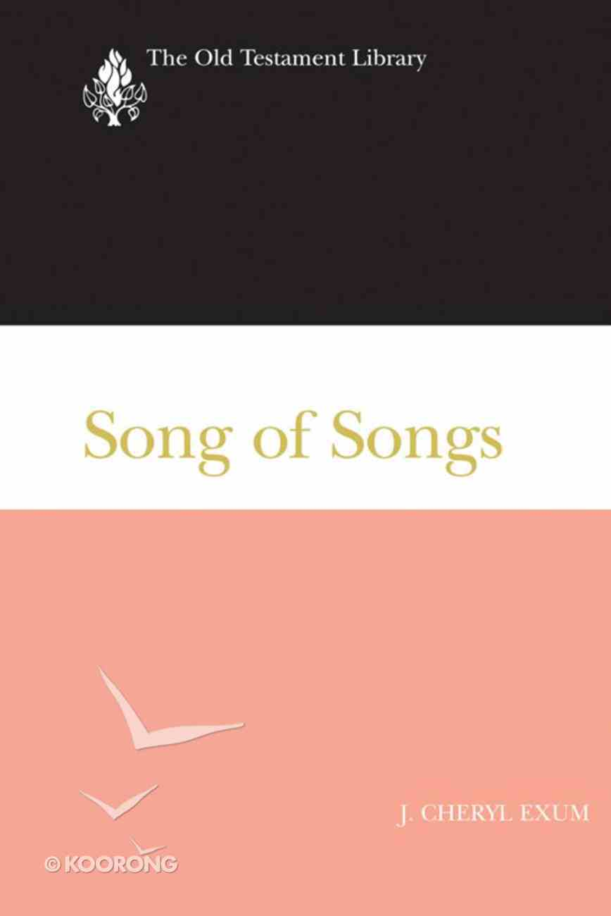 Song of Songs (Old Testament Library Series) Paperback