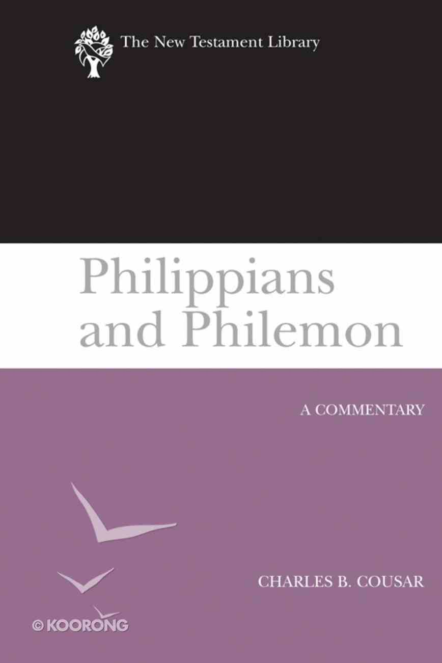 Philippians and Philemon (New Testament Library Series) Paperback