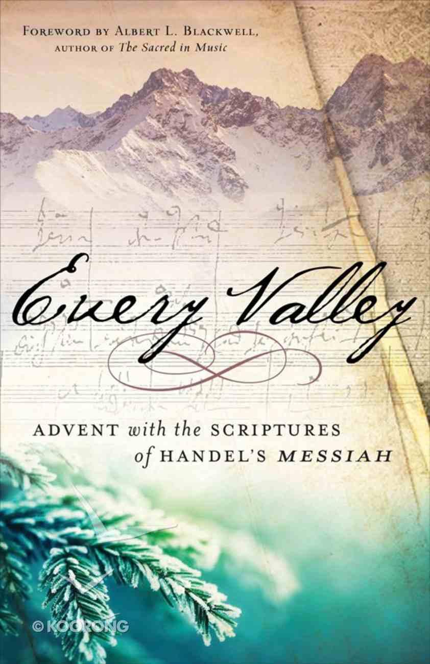 Every Valley Hardback