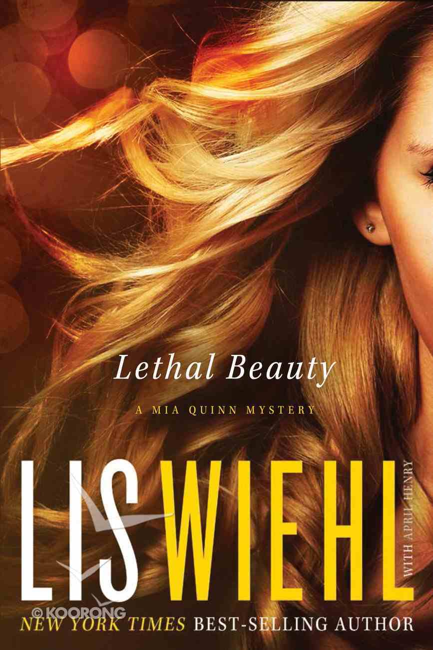 Lethal Beauty (#03 in Mia Quinn Mystery Series) eBook