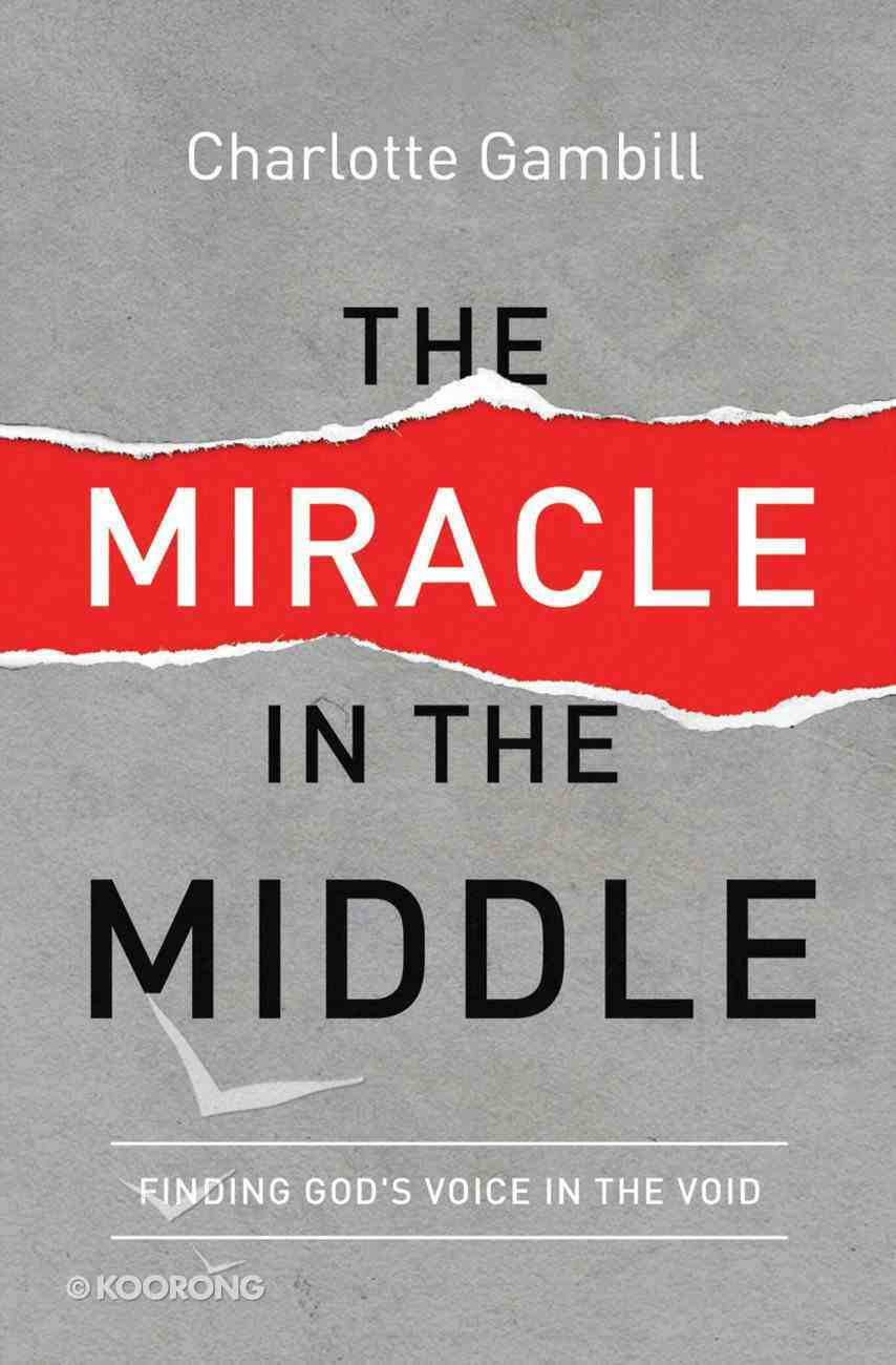 The Miracle in the Middle eBook