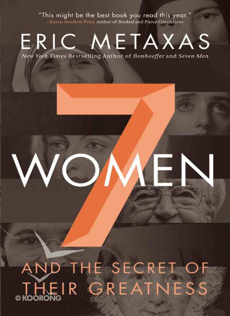 Seven Women and the Secret of Their Greatness eBook