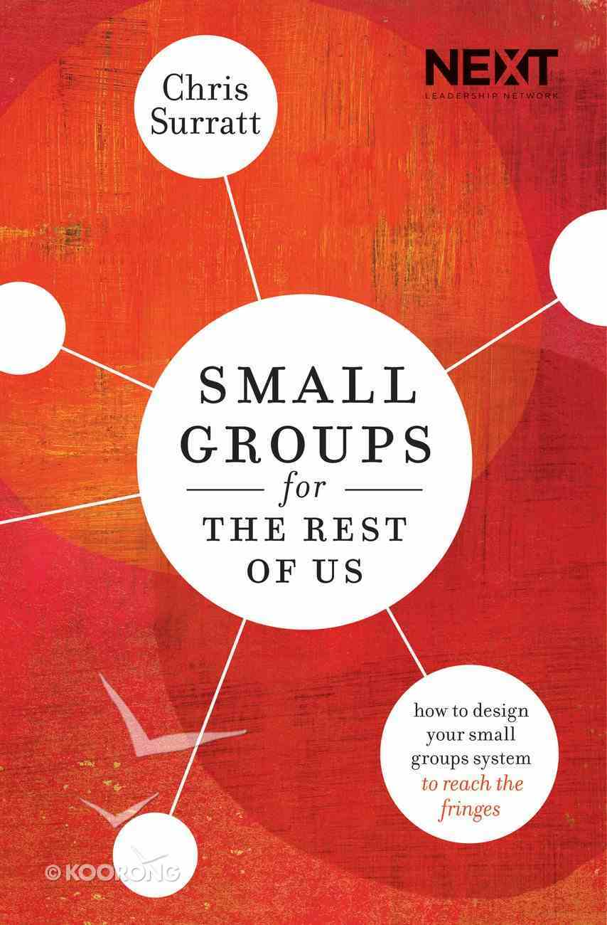 Small Groups For the Rest of Us eBook