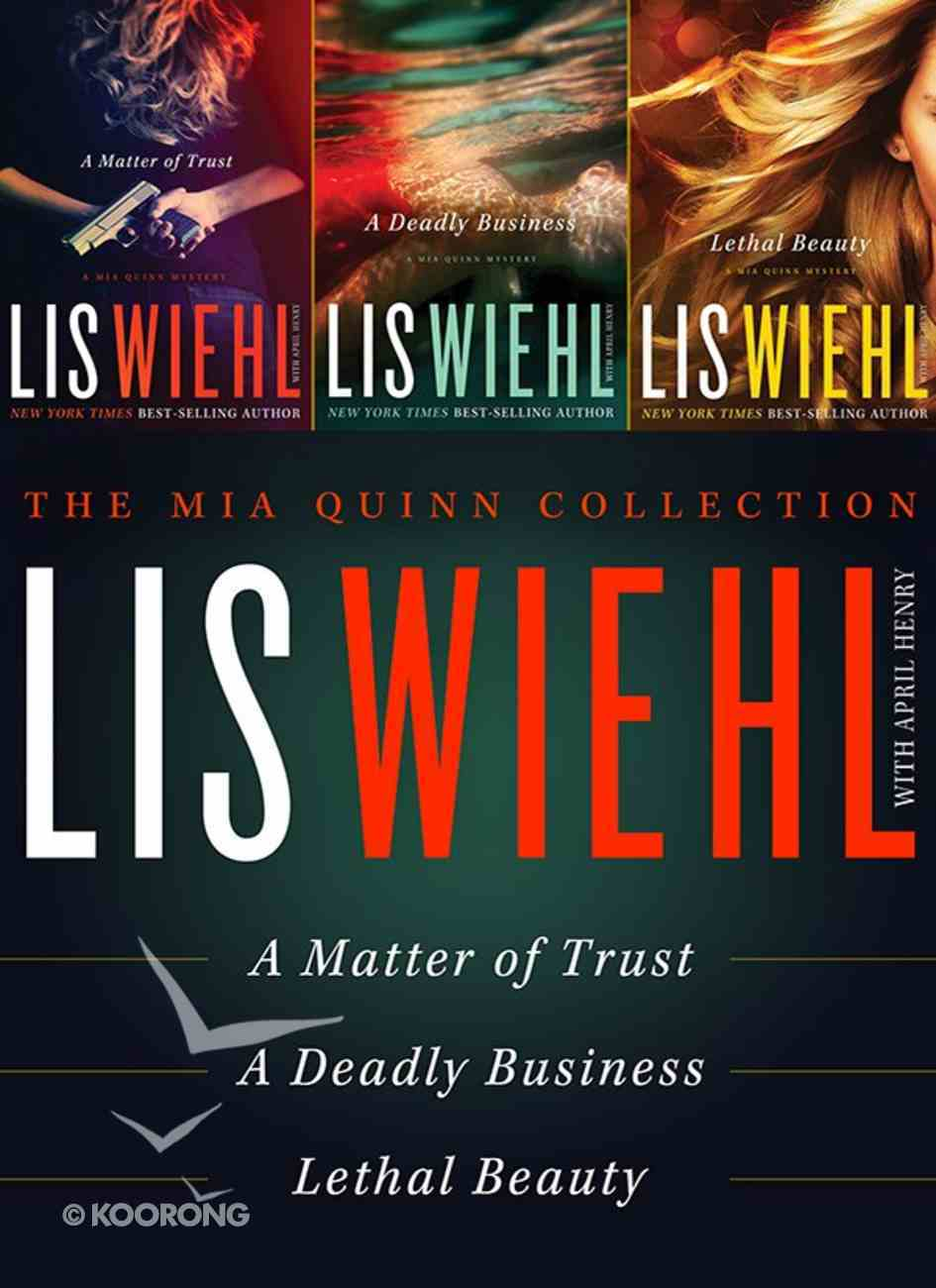 The Mia Quinn Collection (3in1) (Mia Quinn Mystery Series) eBook