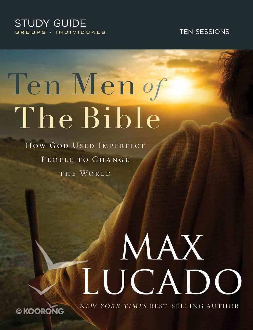 Ten Men of the Bible eBook