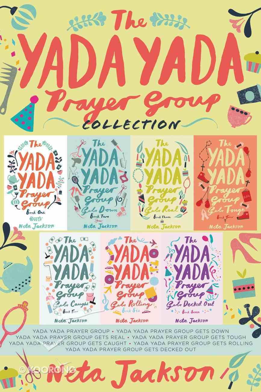 The Yada Yada Prayer Group Collection (#01 in Yada Yada Prayer Group Series) eBook