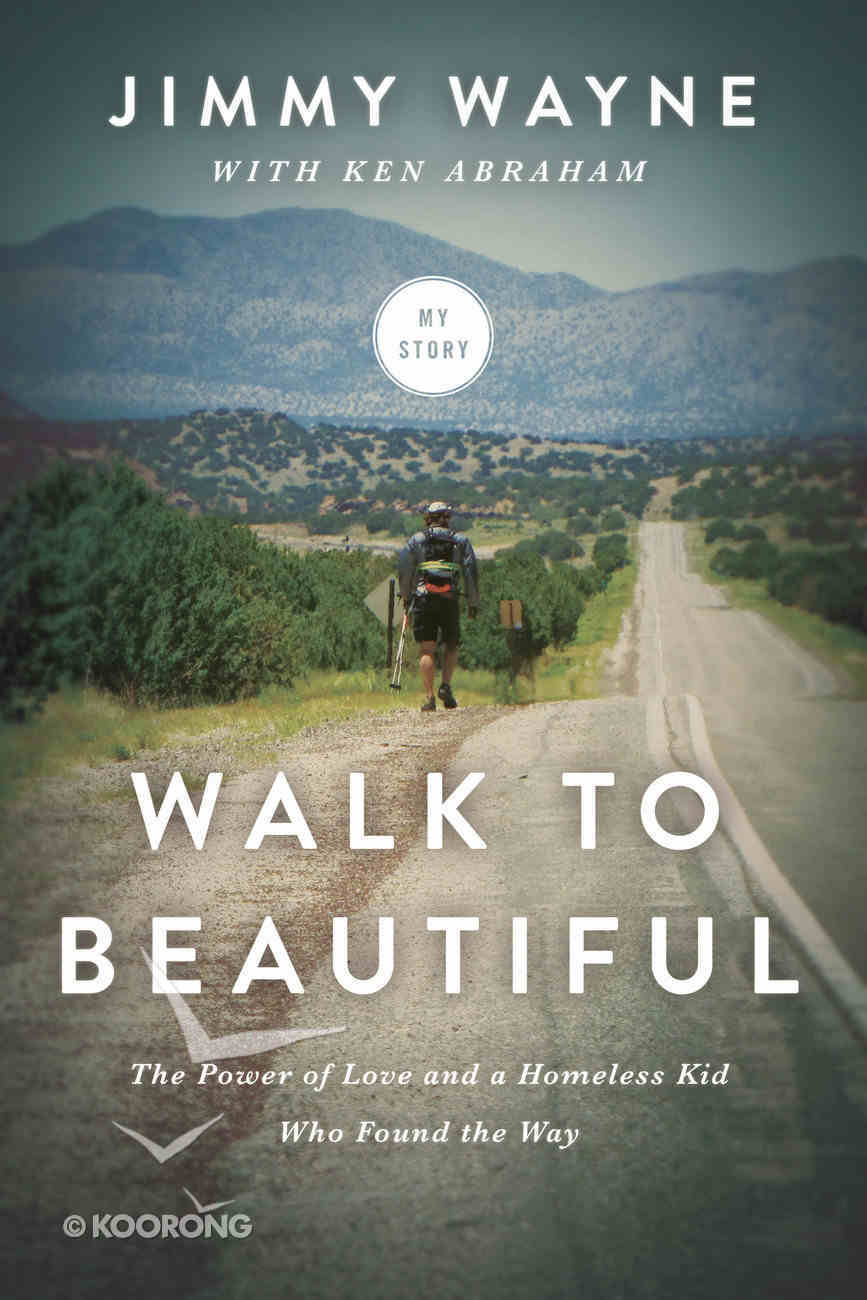 Walk to Beautiful Paperback