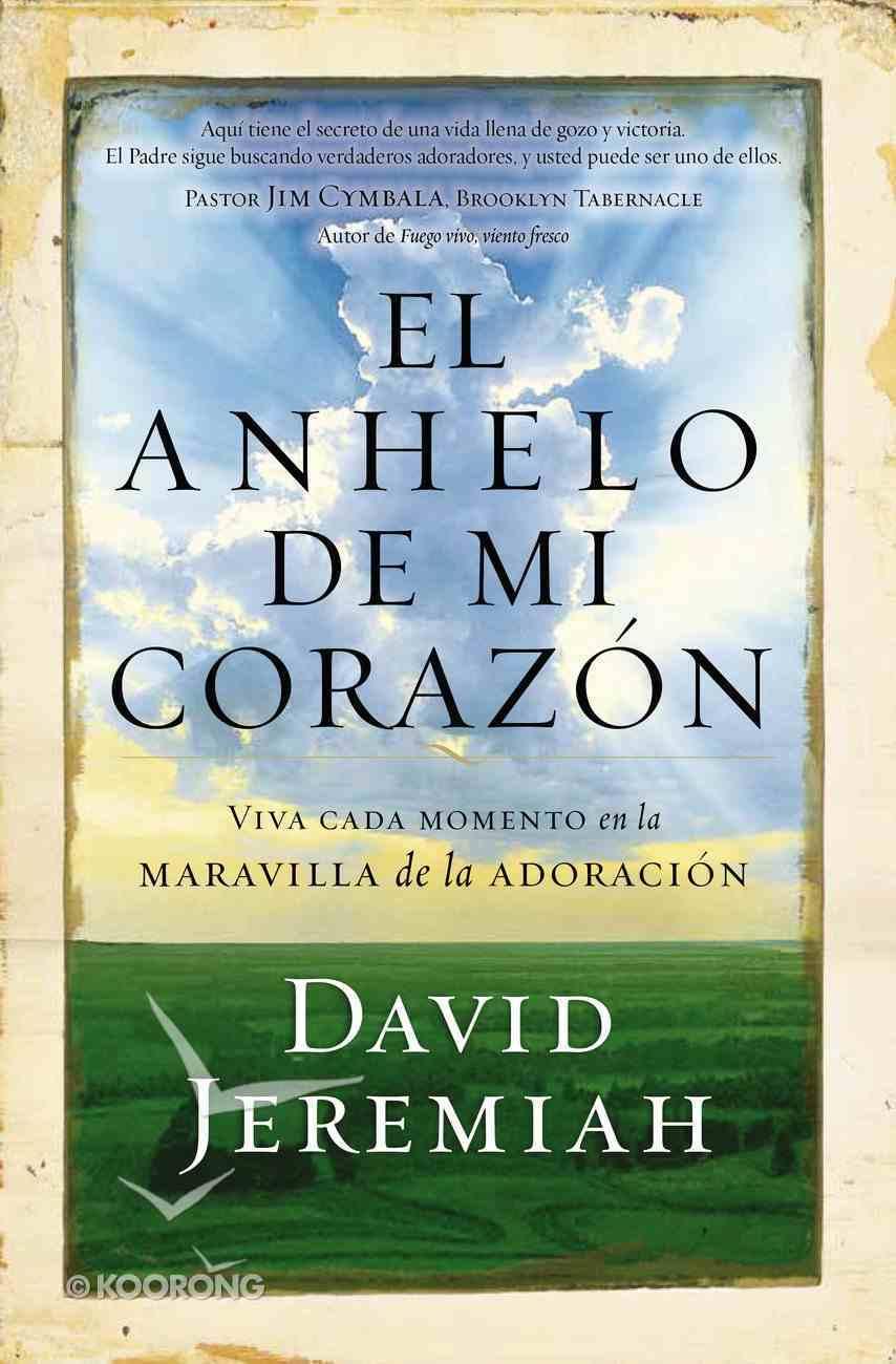 Anhelo De Mi Corazn, El eBook