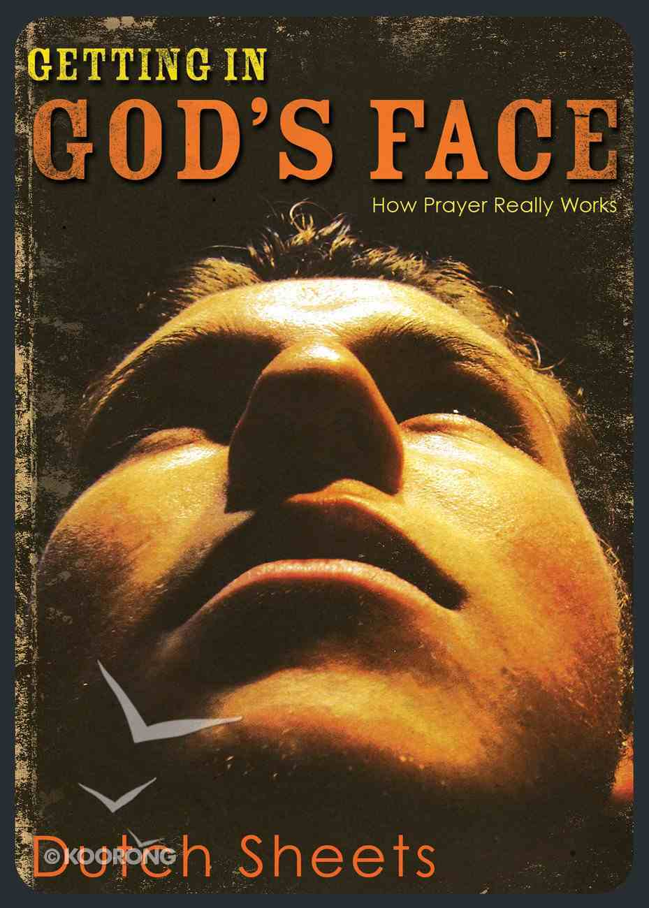 Getting in God's Face Paperback