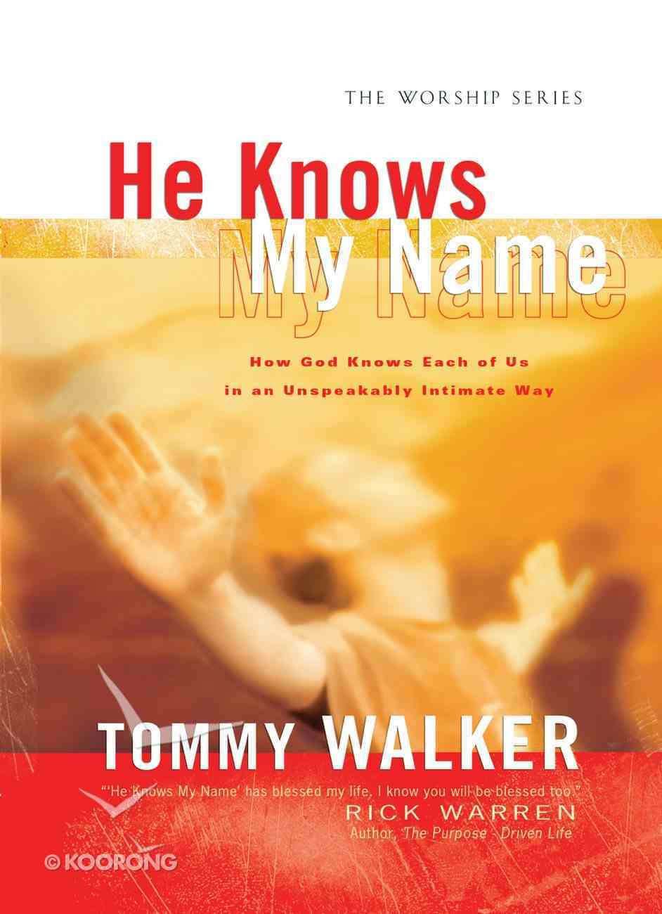 He Knows My Name Paperback