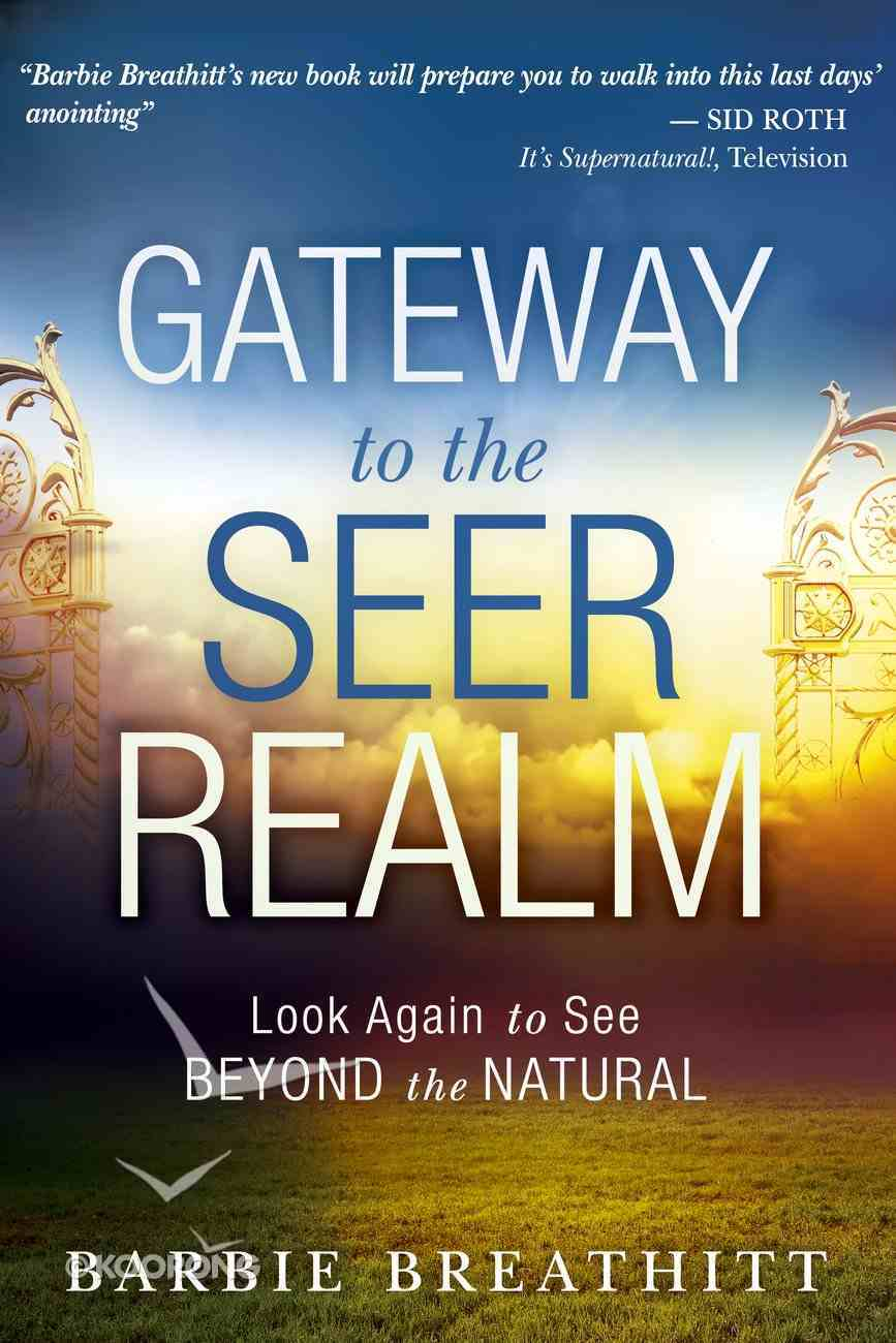 Gateway to the Seer Realm Paperback