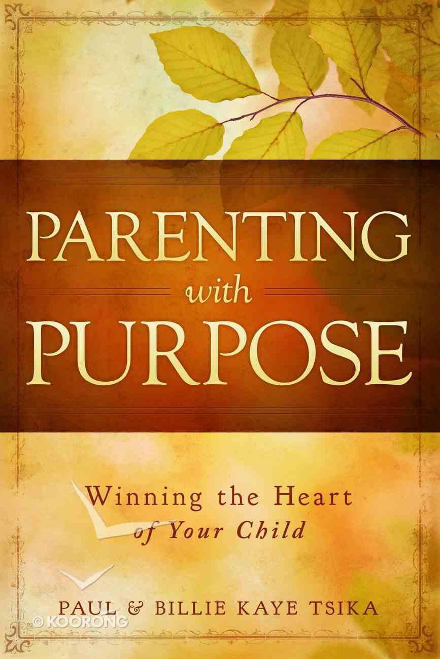 Parenting With Purpose eBook