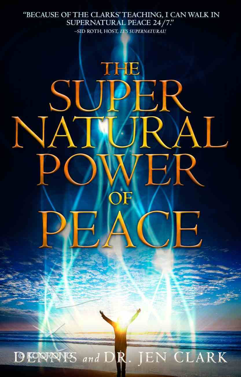 The Supernatural Power of Peace eBook