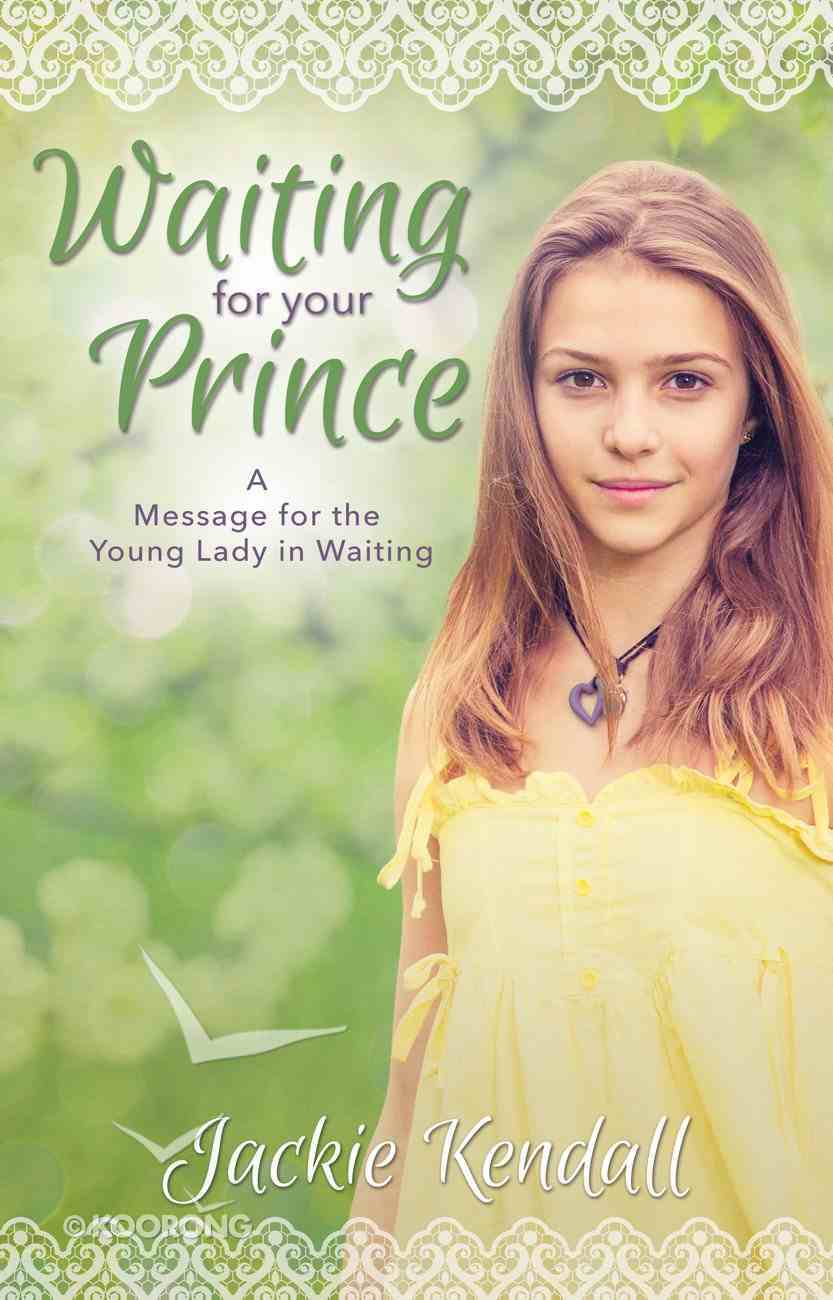 Waiting For Your Prince eBook